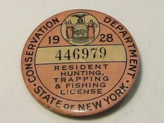 1928 N.  Y.  State Resident Hunting Trapping & Fishing Pin Button License