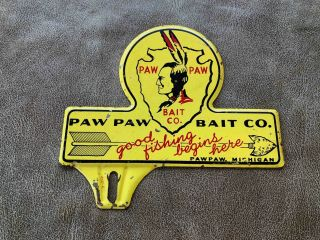 Old Paw Paw Bait Company Fishing Tackle Advertising License Plate Topper