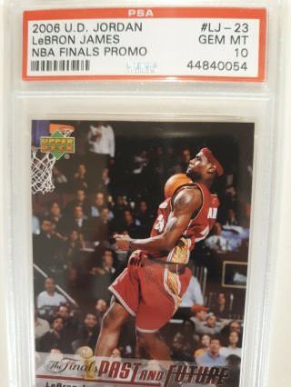 2006 - 07 Ud Jordan Lebron James Nba Finals Promo Psa 10 Gem Low Pop Only 5