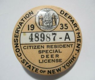 Vintage 1935 N.  Y State Resident Hunting Special Deer License 48987a Pin Button