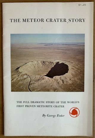 Vintage 1964 The Meteor Crater Story Winslow Az Meteorite Astronomy Stars Foster