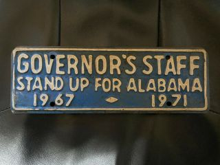 Vintage 1967 Governor's Staff License Plate Stand Up For Alabama